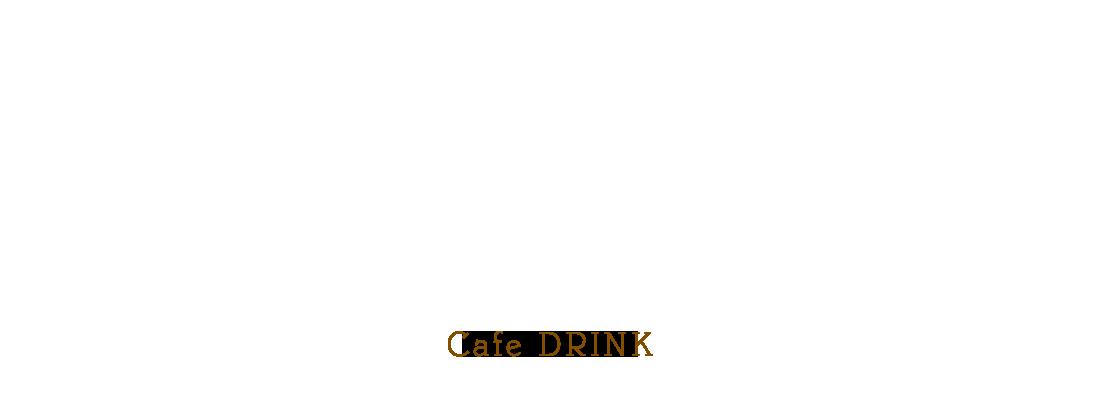 Cafe – DRINK